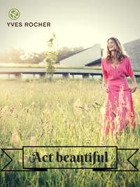 Act beautiful